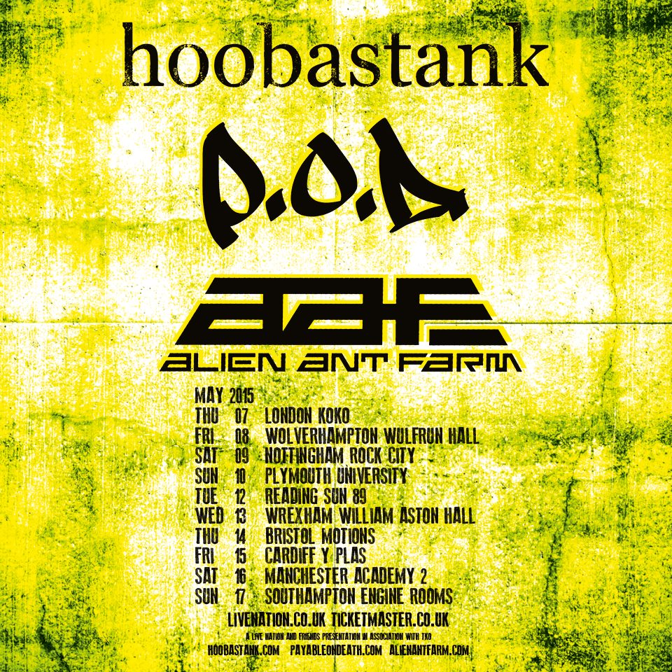 AAF UK Tour Dates with POD and Hoobastank! – Alien Ant Fans