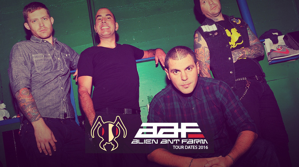 Alien Ant Farm Tour 2016 Dates Europe Mexico USA